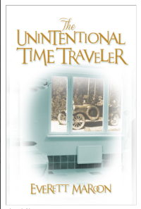 The Unintentional Time Traveler by Everett Maroon cover